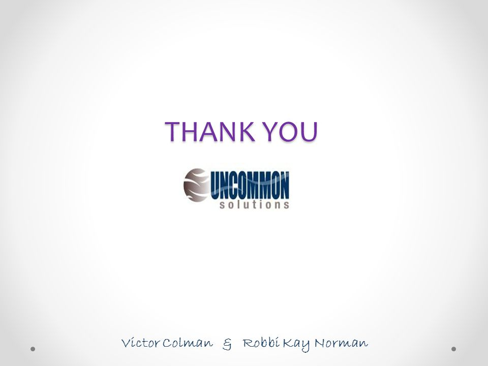 THANK YOU Victor Colman & Robbi Kay Norman