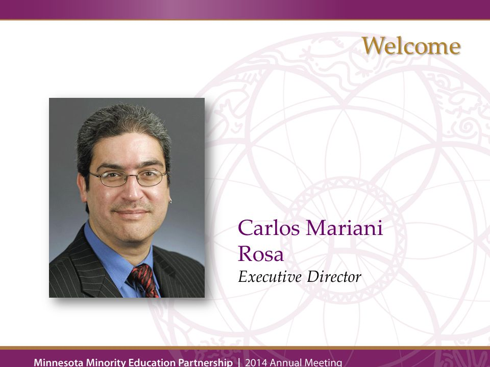 Carlos Mariani Rosa Executive Director Welcome