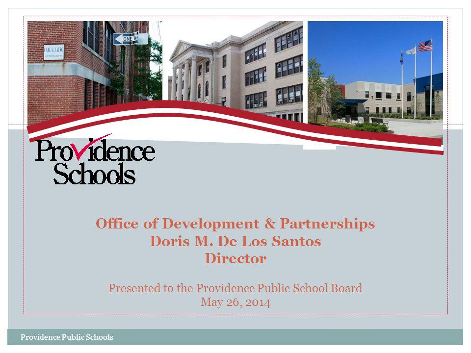 Development & Partnerships Grants Special Projects Strategic Looking Ahead Providence Public Schools