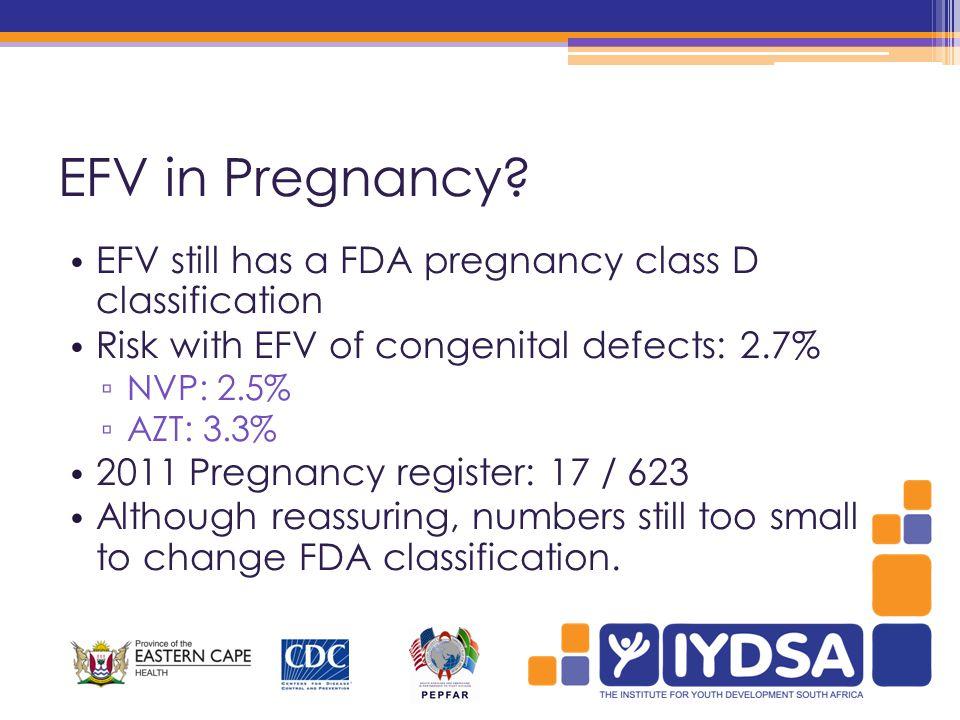EFV in Pregnancy.