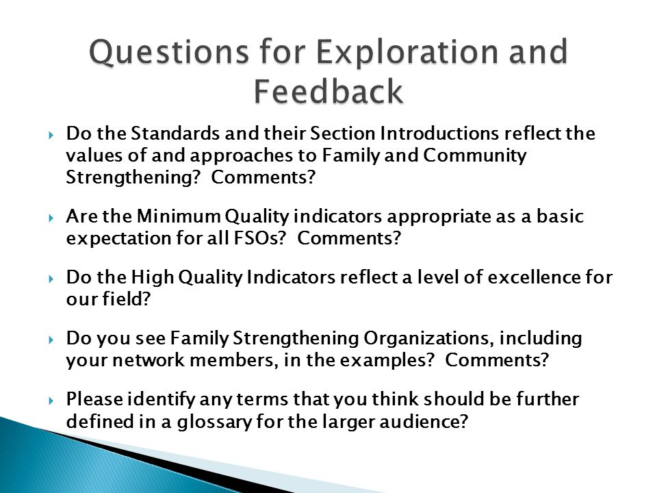  Do the Standards and their Section Introductions reflect the values of and approaches to Family and Community Strengthening.