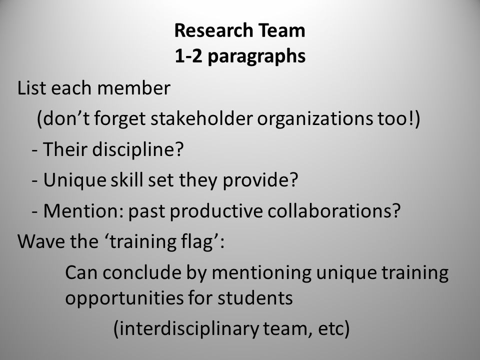 Research Team 1-2 paragraphs List each member (don't forget stakeholder organizations too!) - Their discipline.