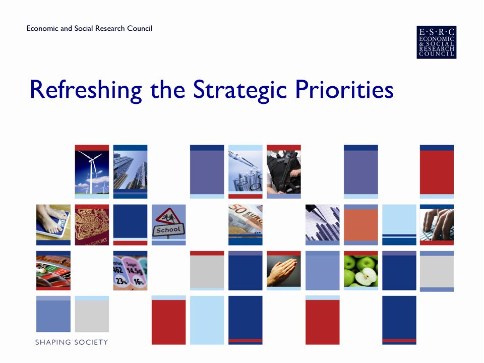 Refreshing the Strategic Priorities