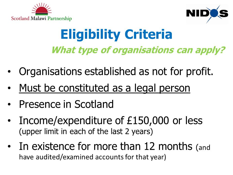 Eligibility Criteria What type of organisations can apply.