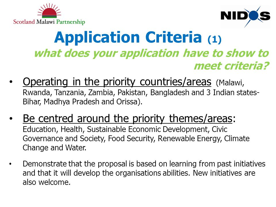 Application Criteria (1) what does your application have to show to meet criteria.