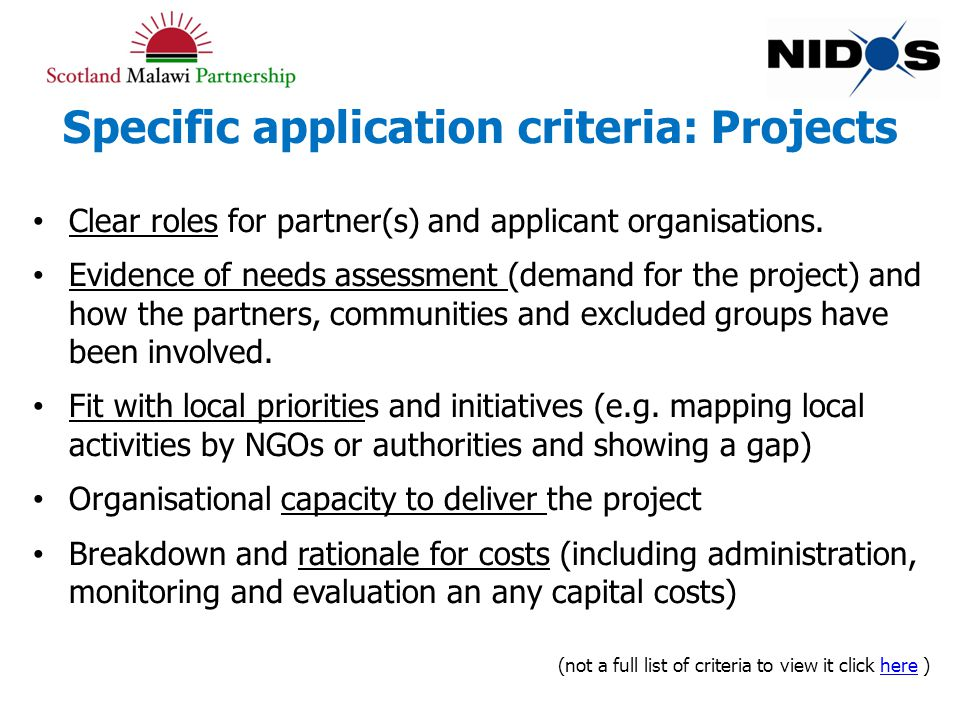 Specific application criteria: Projects Clear roles for partner(s) and applicant organisations.