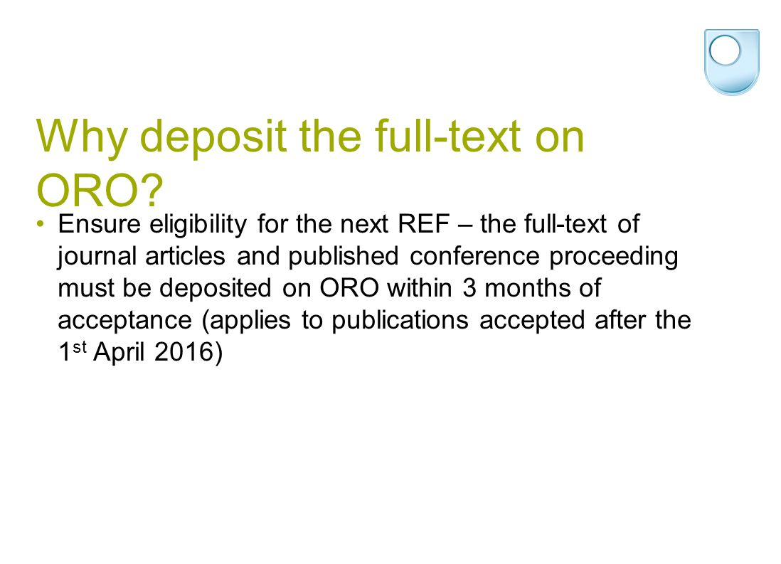 Why deposit the full-text on ORO.