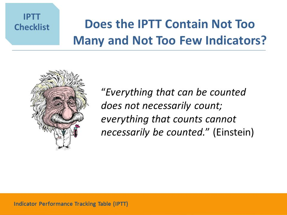 Does the IPTT Contain Not Too Many and Not Too Few Indicators.