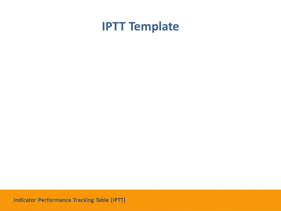 IPTT Template Indicator Performance Tracking Table (IPTT)