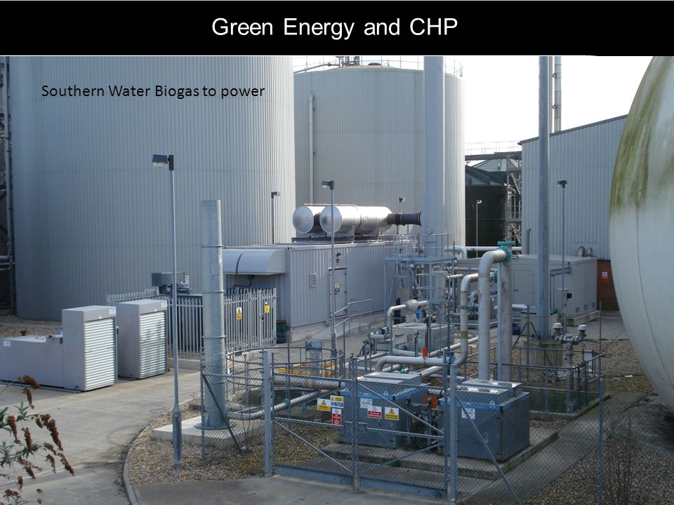 Green Energy and CHP Southern Water Biogas to power