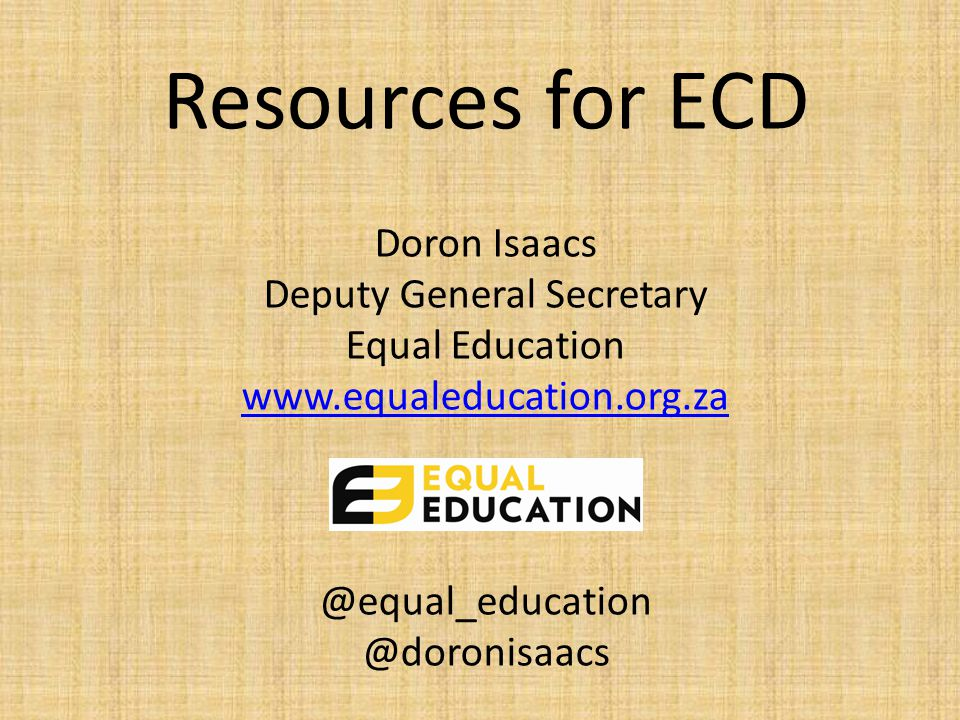 How is ECD funded.Biggest funder of ECD in SA: Parents.