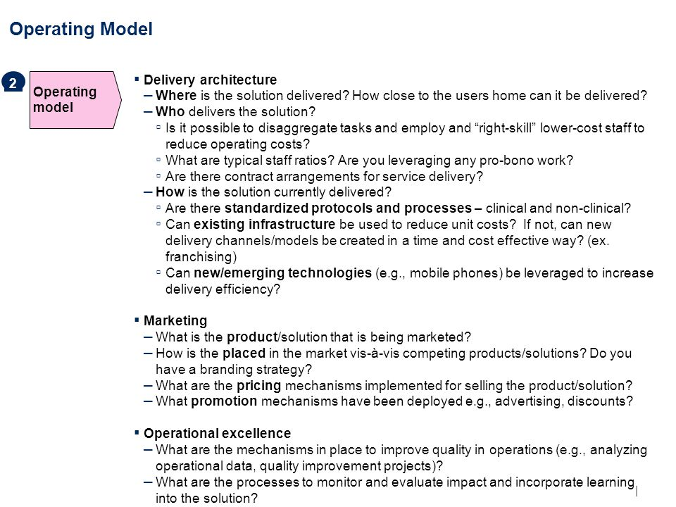 | Operating Model Operating model ▪ Delivery architecture – Where is the solution delivered.