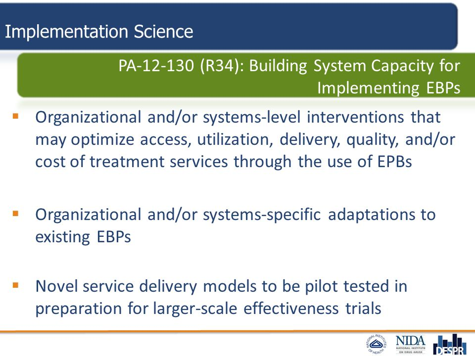 Implementation Science  Organizational and/or systems-level interventions that may optimize access, utilization, delivery, quality, and/or cost of tr