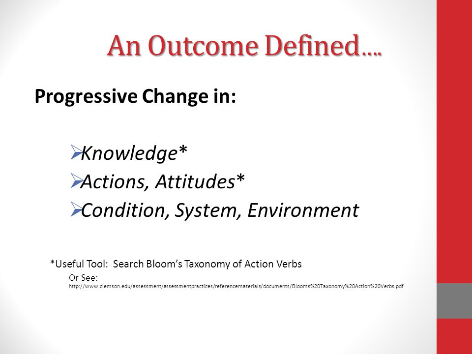 An Outcome Defined ….