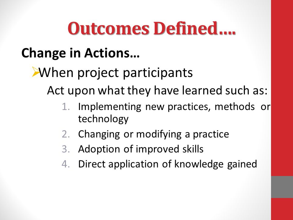 Outcomes Defined….