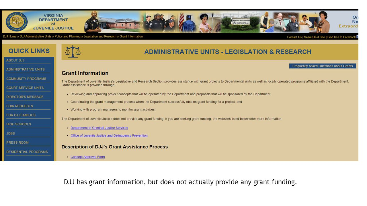 DJJ has grant information, but does not actually provide any grant funding.