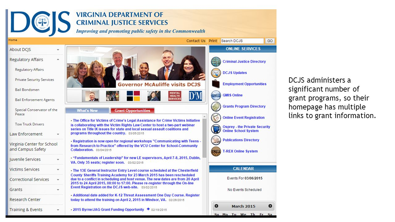 DCJS administers a significant number of grant programs, so their homepage has multiple links to grant information.
