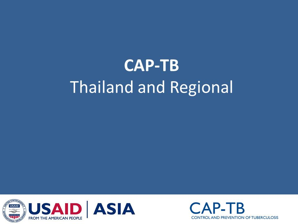 CAP-TB Thailand and Regional