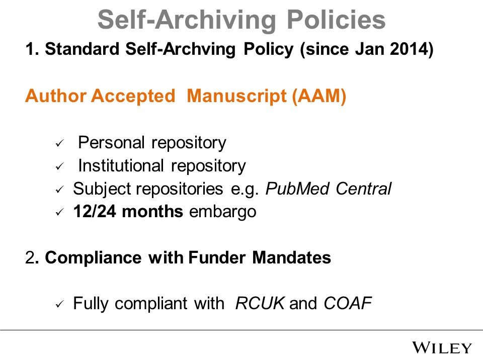 Self-Archiving Policies 1.