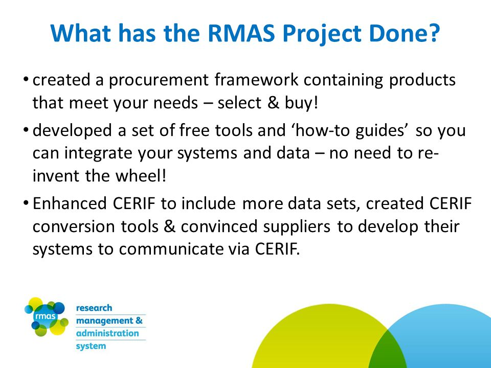 What has the RMAS Project Done.