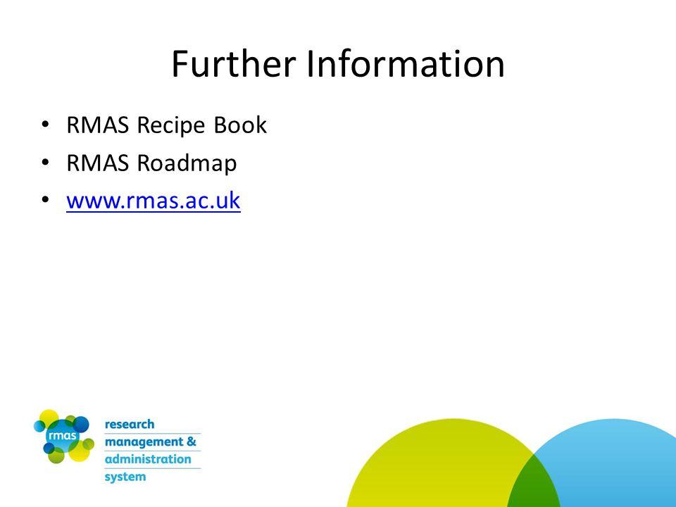 Further Information RMAS Recipe Book RMAS Roadmap www.rmas.ac.uk