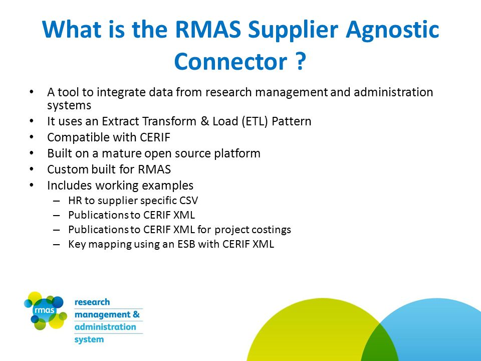 What is the RMAS Supplier Agnostic Connector .