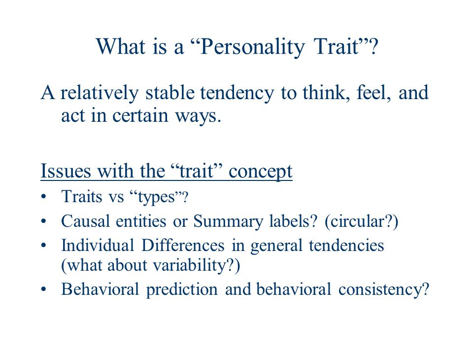 What is a Personality Trait .