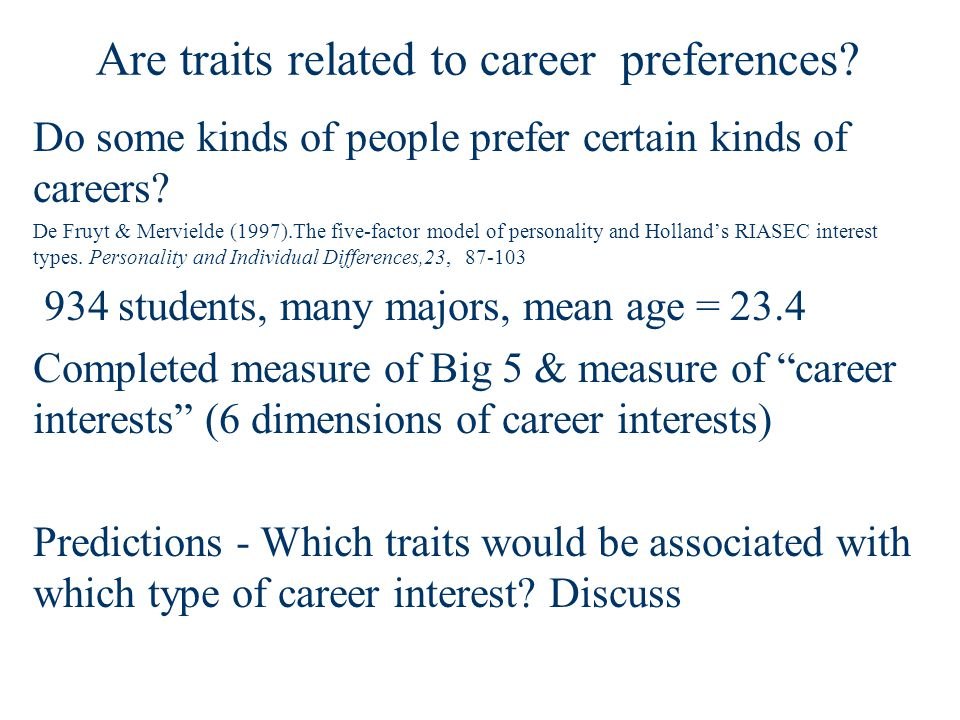 Do some kinds of people prefer certain kinds of careers.