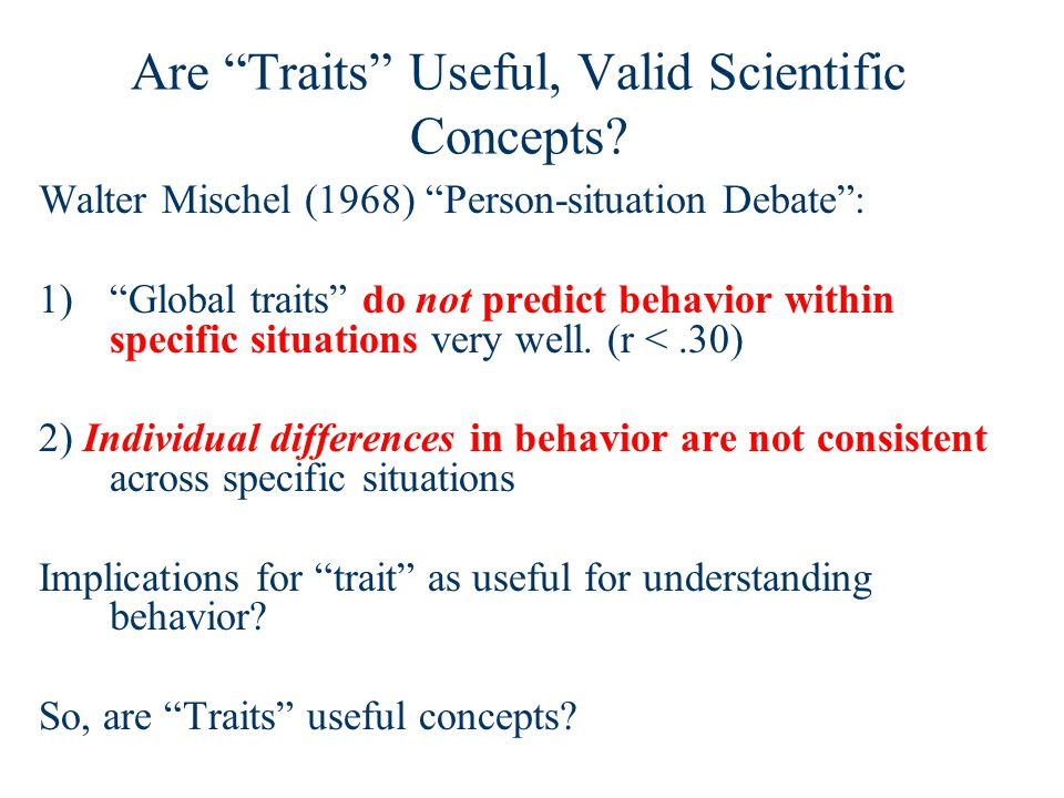Are Traits Useful, Valid Scientific Concepts.