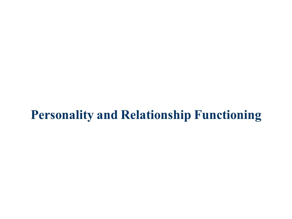 Personality and Relationship Functioning
