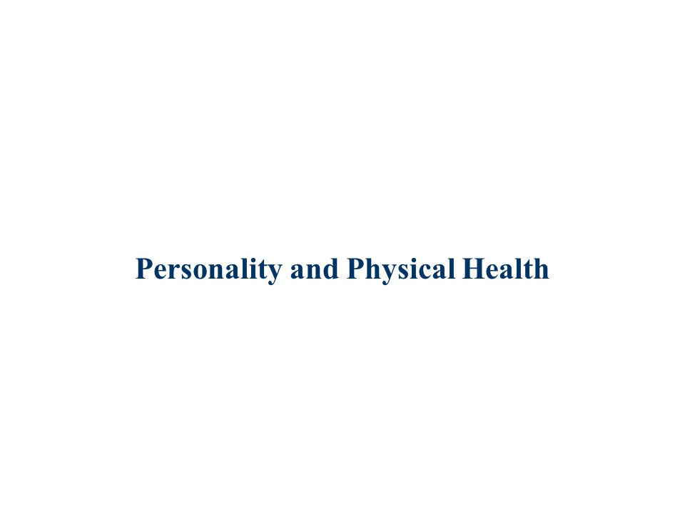 Personality and Physical Health
