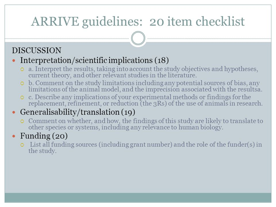 ARRIVE guidelines: 20 item checklist DISCUSSION Interpretation/scientific implications (18)  a.