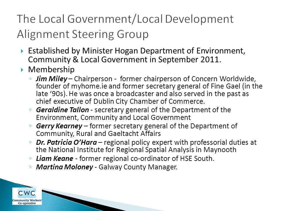  Established by Minister Hogan Department of Environment, Community & Local Government in September 2011.