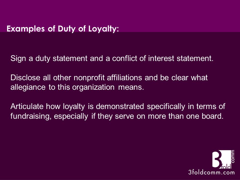 Sign a duty statement and a conflict of interest statement.