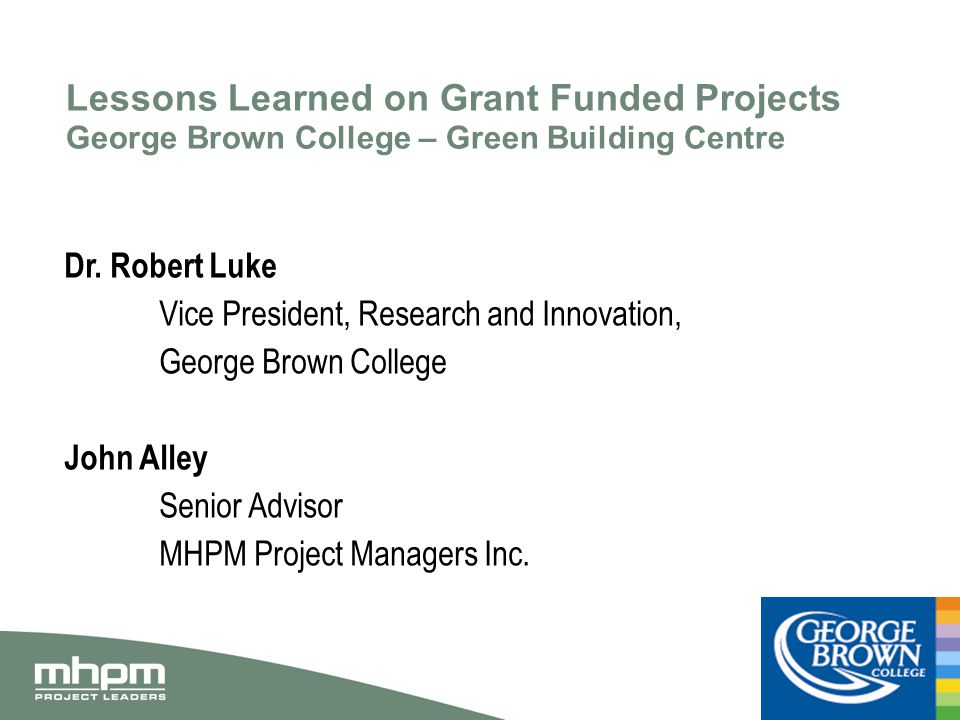 Context Green Building Centre FedDev Federal Economic Development Agency for Southern Ontario CFI/MRI Canadian Foundation for Innovation Ministry of Research and Innovation