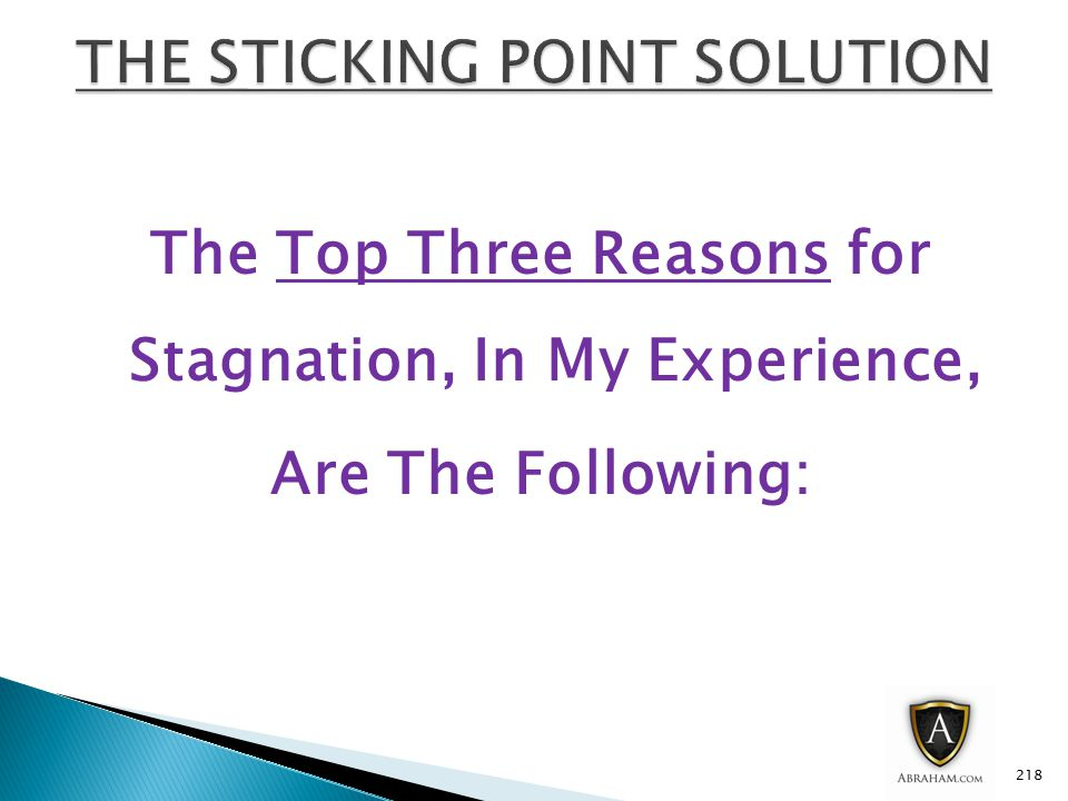 The Top Three Reasons for Stagnation, In My Experience, Are The Following: 218