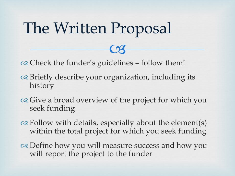   Check the funder's guidelines – follow them.