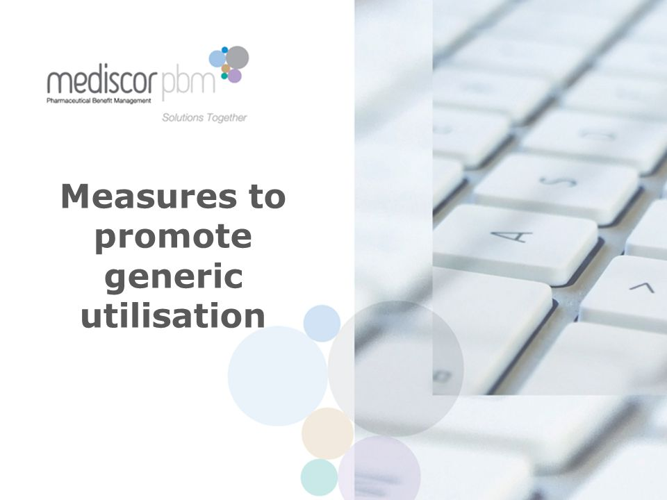 Measures to promote generic utilisation