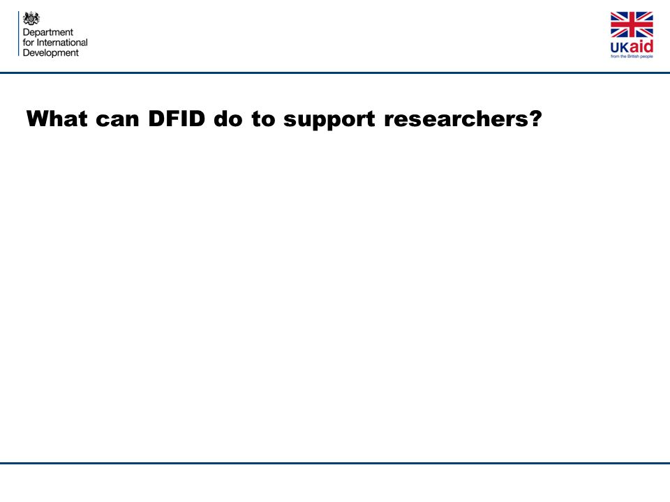 What can DFID do to support researchers