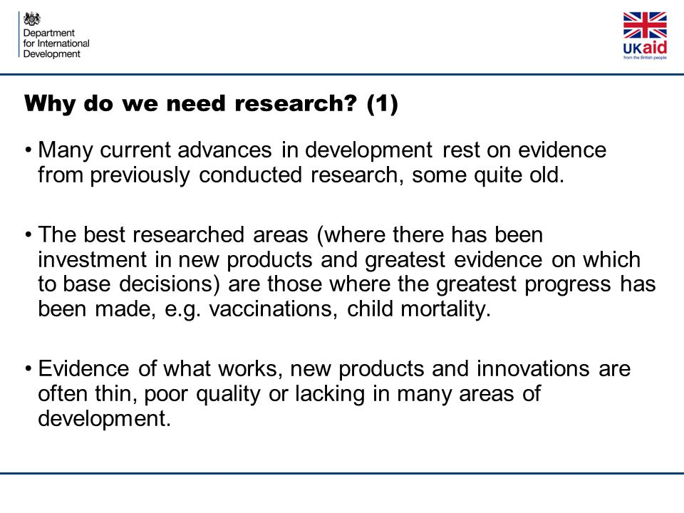 Why do we need research.
