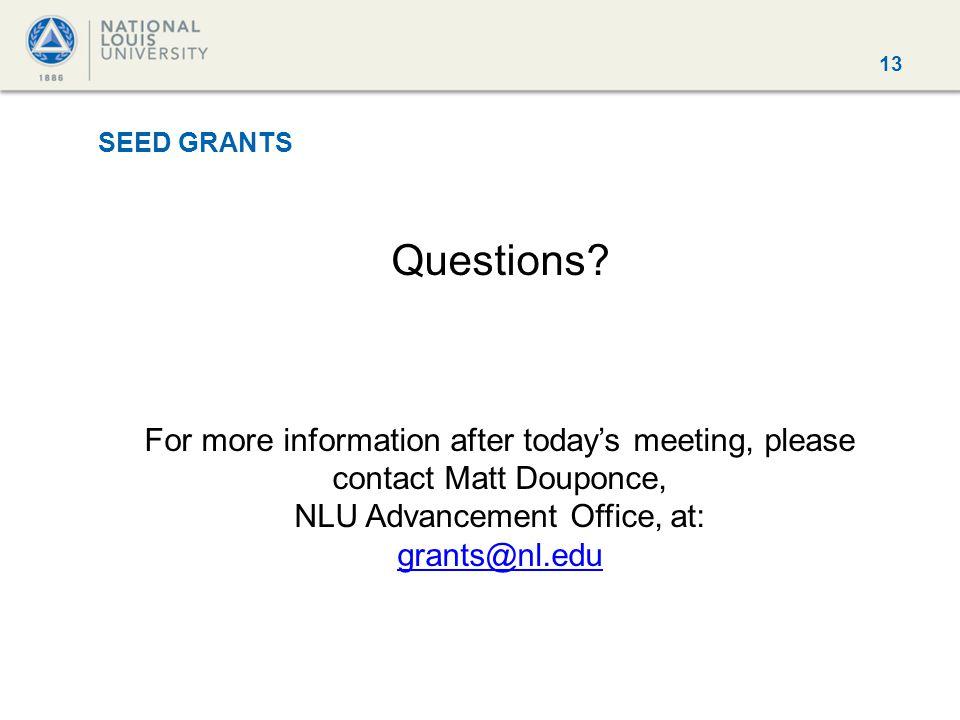 13 SEED GRANTS Questions.