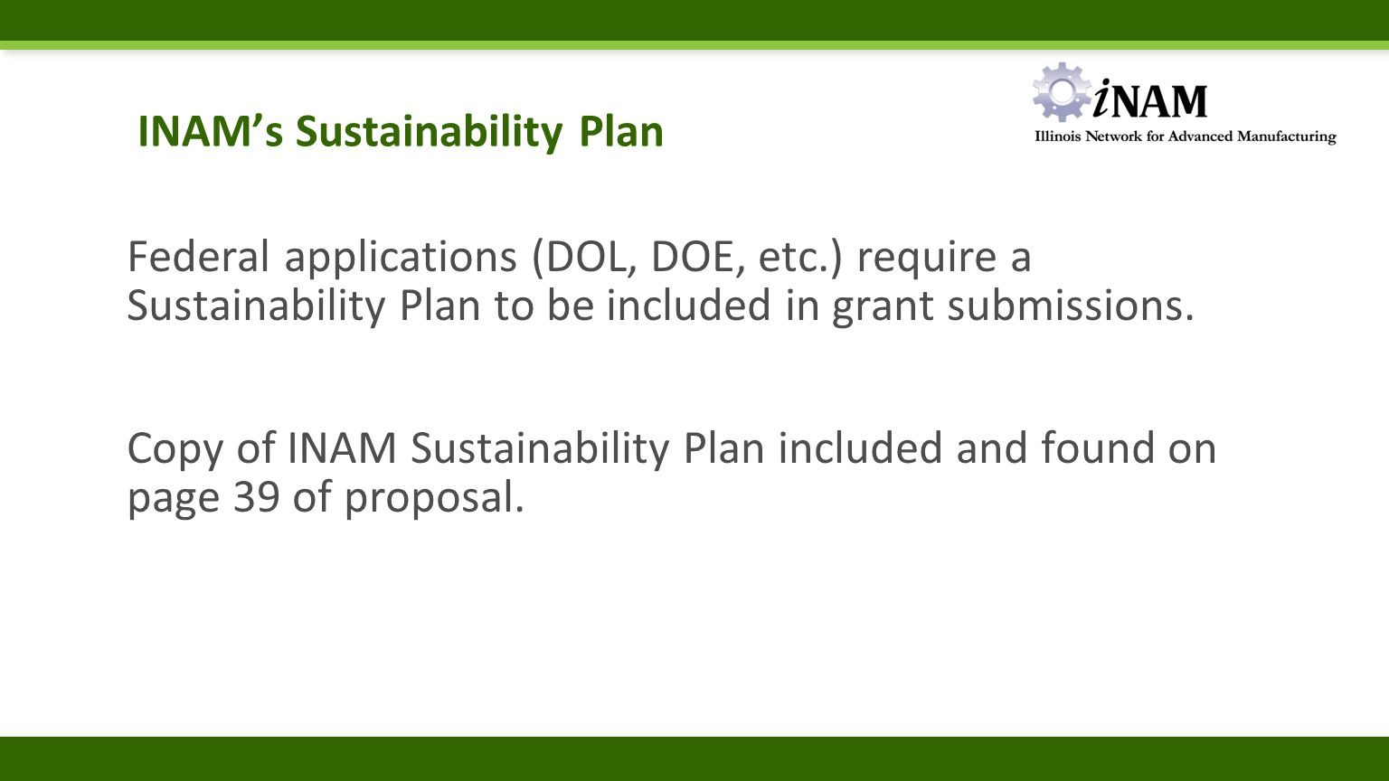 INAM's Sustainability Plan Federal applications (DOL, DOE, etc.) require a Sustainability Plan to be included in grant submissions. Copy of INAM Susta