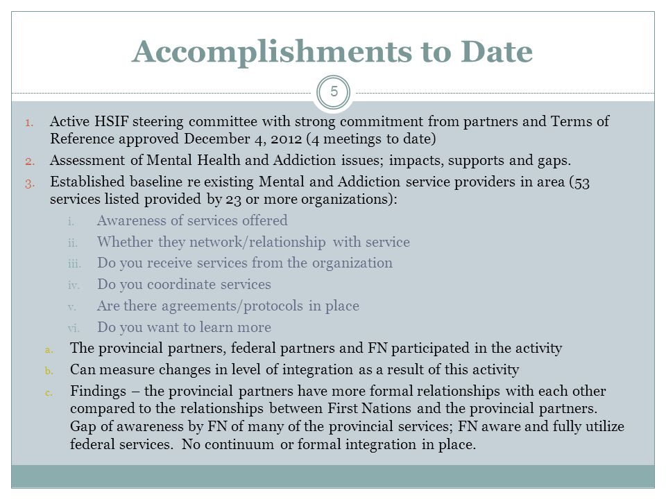Accomplishments to Date (cont'd) 4.