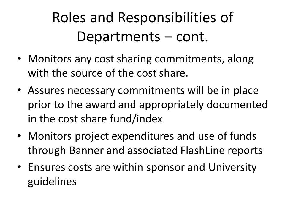 Roles and Responsibilities of Departments – cont.
