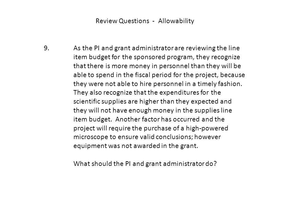 Review Questions - Allowability 9.
