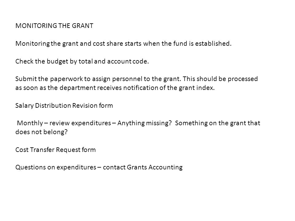 MONITORING THE GRANT Monitoring the grant and cost share starts when the fund is established.
