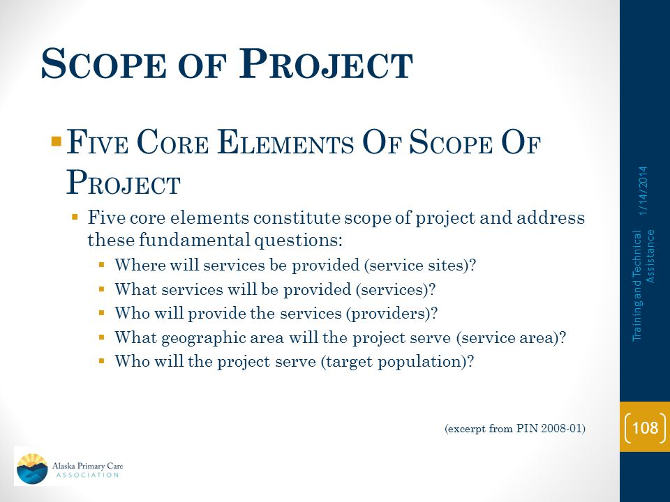 S COPE OF P ROJECT  The section 330 approved Scope of Project stipulates what the total grant-related project budget supports (including program income and other non-section 330 funds).