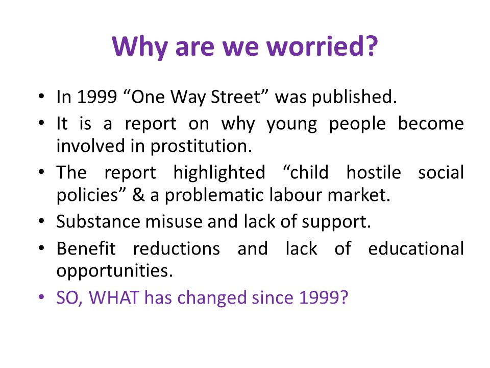 Why are we worried. In 1999 One Way Street was published.