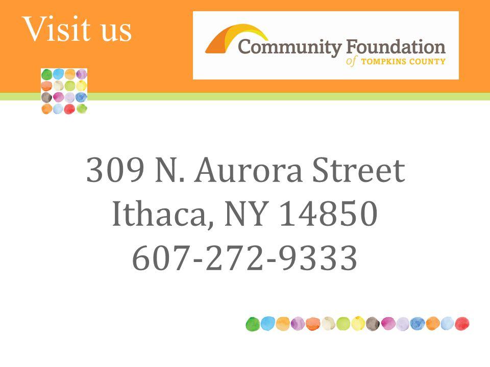 309 N. Aurora Street Ithaca, NY 14850 607-272-9333 Visit us