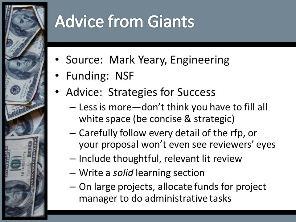 Source: Mark Yeary, Engineering Funding: NSF Advice: Strategies for Success – Less is more—don't think you have to fill all white space (be concise &